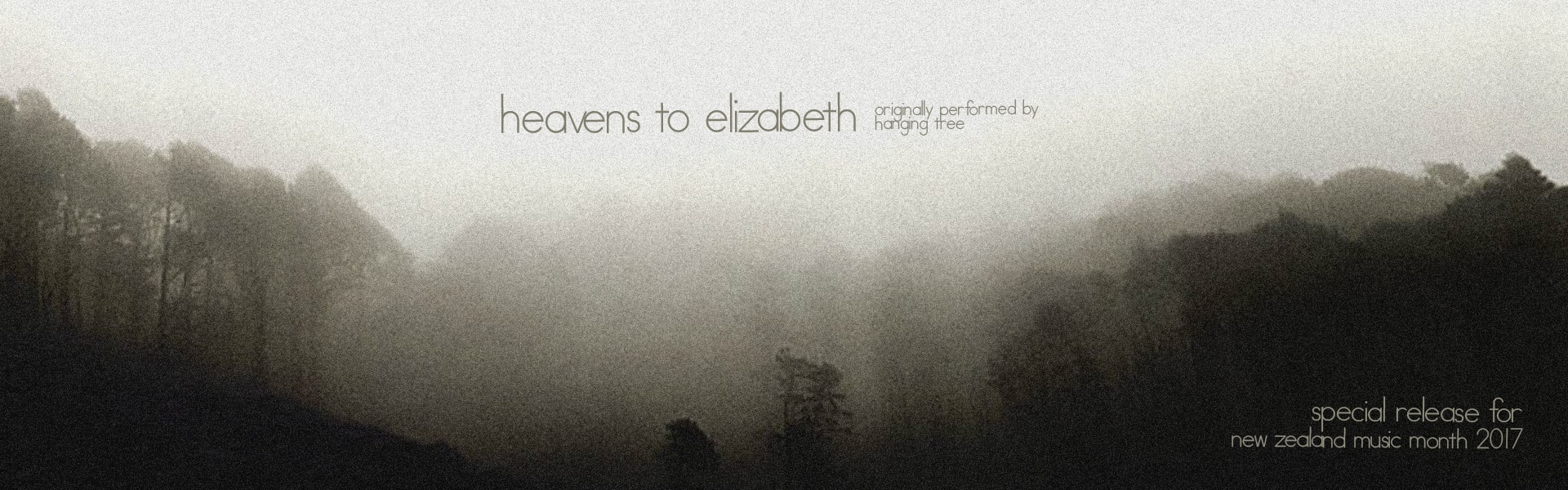 Single 'Heavens to Elizabeth' released
