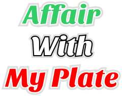 Affair With My Plate