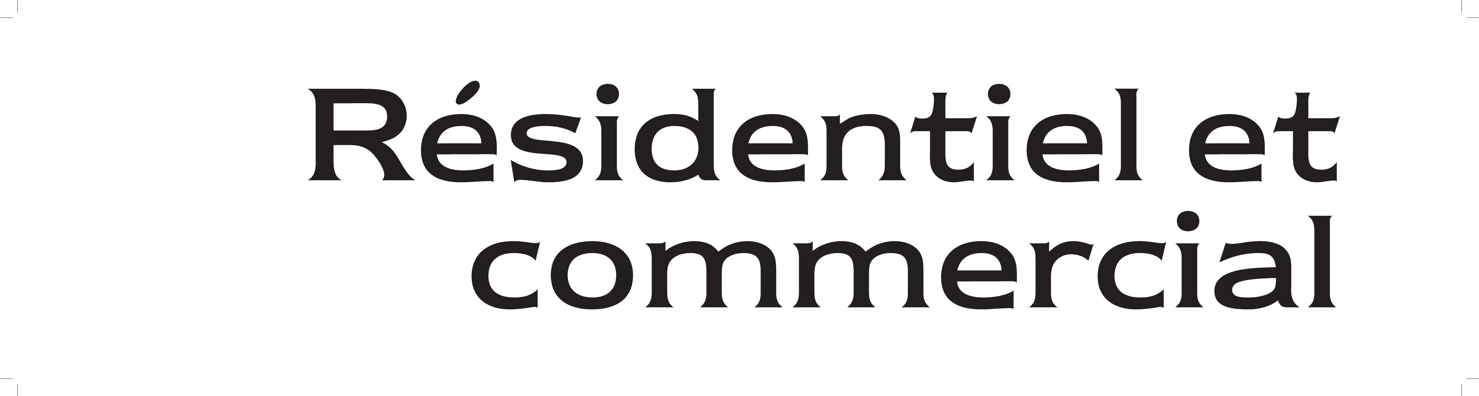 1 | Résidentiel et commercial