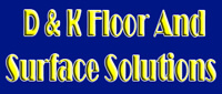 Website for D & K Floor and Surface Solutions