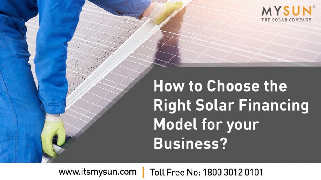 Right Financing Model for solar