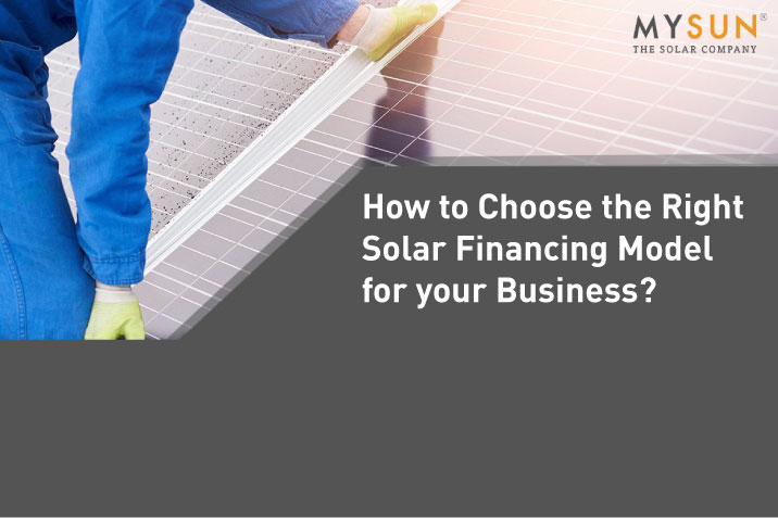 CAPEX vs MYSUN DPA vs PPA: How to Pick the Right Financing Model to Go Solar