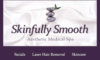 Skinfully Smooth Aesthetic Medical Spa: Laser Hair Removal