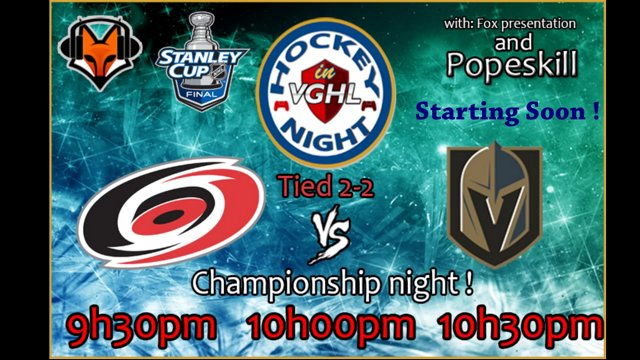Championship night! Season 15 VGHL Stanley cup Finals