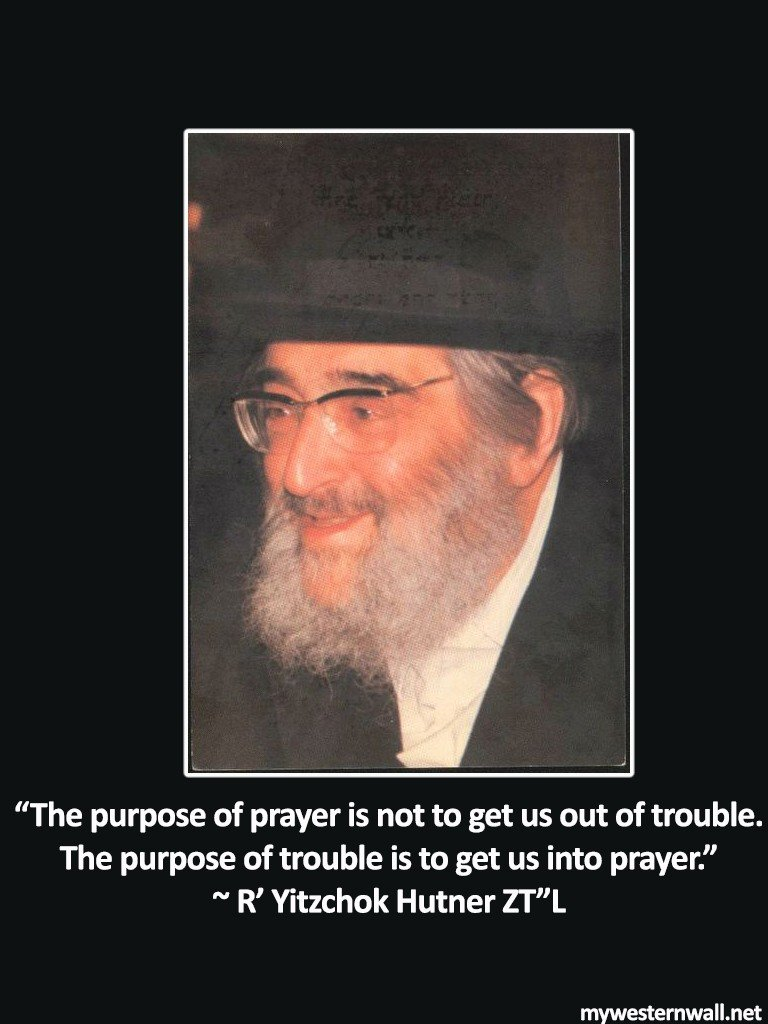 R' Hutner ZTL - purpose of prayer