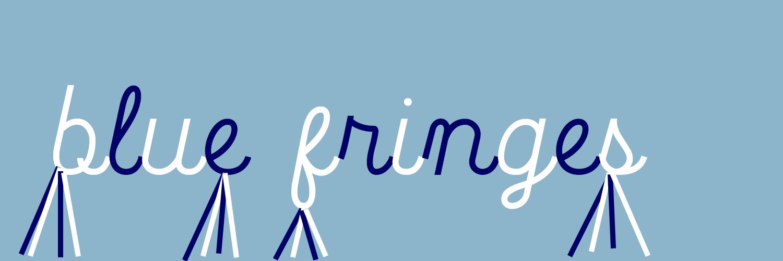 Blue Fringes