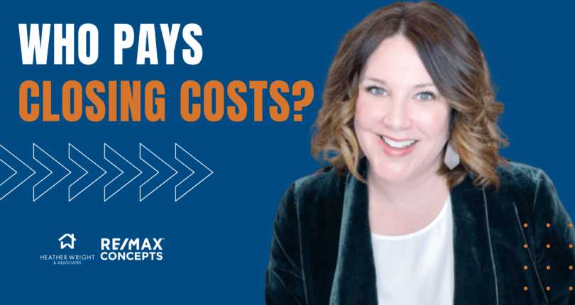who pays closing costs?