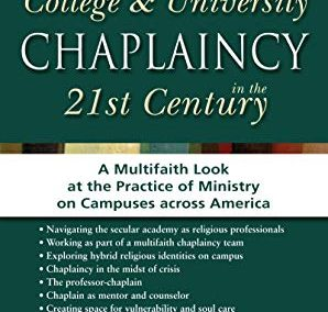 ULit Review: College and University Chaplaincy in the 21st Century