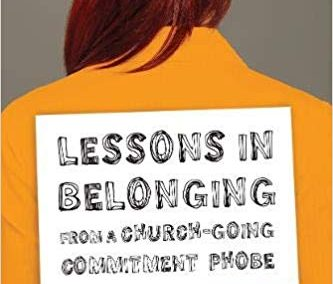 ULit Review: Lessons in Belonging from a Church-Going Commitment Phobe