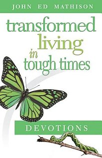 transformed-living-in-tough-times-devotions