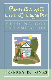 Parenting with Love and Laughter