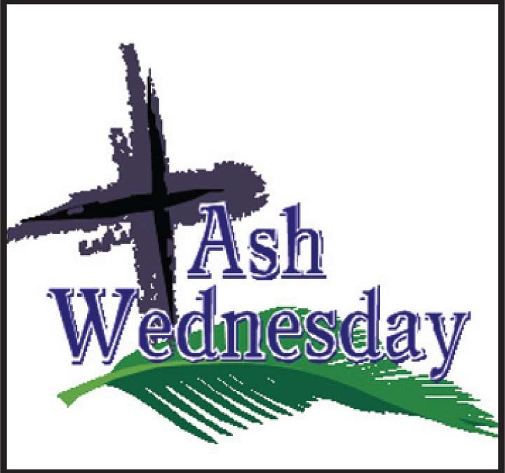 Ash Wednesday Services – Wednesday, February 26th at 6:00 p.m.