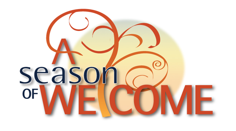 'A Season of Welcome' Continues
