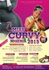 Miss Curvy Nigeria Beauty pageant 2015 Edition
