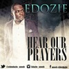 Edozie sings for you in new single 'Hear Our Prayer'