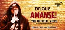 New Video: Dr Que - Amanse