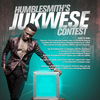 HumbleSmith unveils competition for new single, Jukwese - A $2,000 cash prize