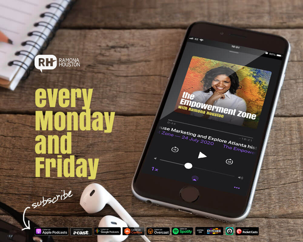 Ramona Houston - podcast: The Empowerment Zone