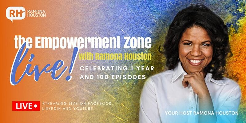 Ramona Houston The Empowerment Zone LIVE