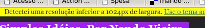 Aviso para usuários com largura inferior a 1024 pixels