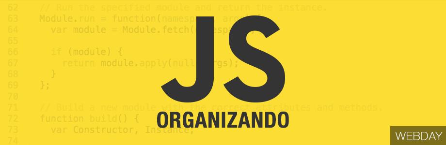 Organizando o JavaScript