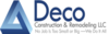 Deco Construction & Remodeling LLC.