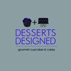 Desserts Designed