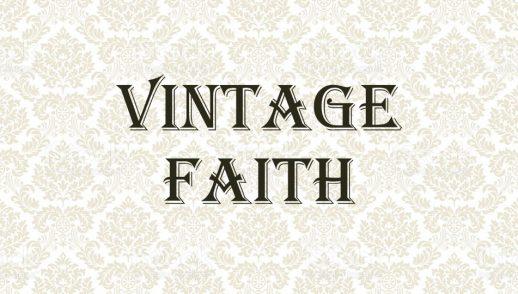 Vintage Faith