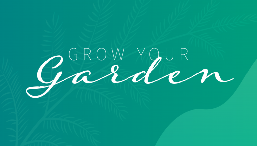 Grow Your Garden