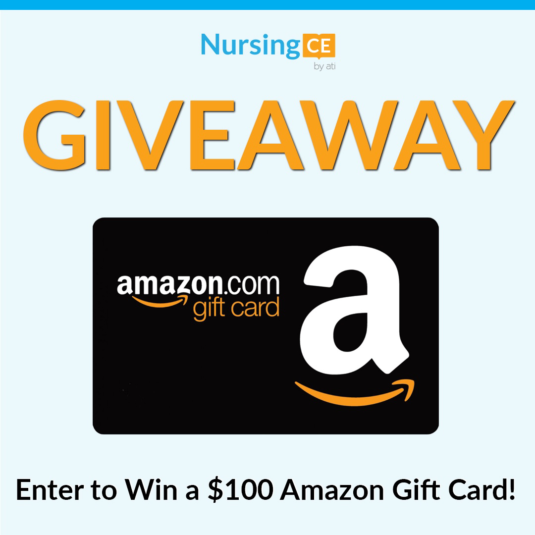 Enter to Win a $100 Amazon.com Gift Card from NursingCE