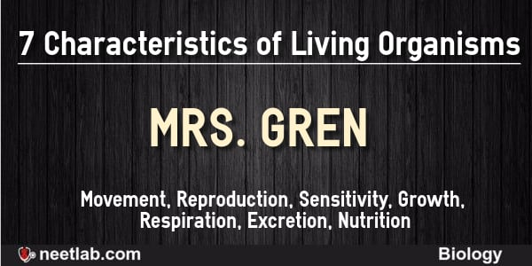 Seven Characteristics Of Living Organisms Mnemonics
