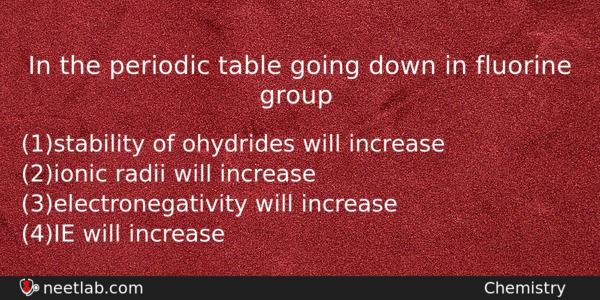In the periodic table going down in fluorine group neet lab in the periodic table going down in fluorine group chemistry question urtaz Images