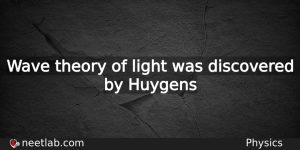 Who Discovered Wave Theory Of Light Physics