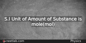 What Is The Si Unit Of Amount Of Substance Physics