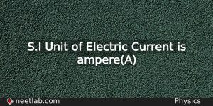 What Is The Si Unit Of Electric Current Physics