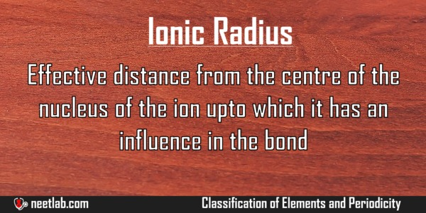 Ionic Radius Classification Of Elements And Periodicity Explanation