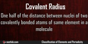Covalent Radius Classification Of Elements And Periodicity Explanation