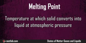Melting Point States Of Matter Gases And Liquids Explanation
