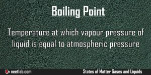 Boiling Point States Of Matter Gases And Liquids Explanation