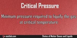 Critical Pressure States Of Matter Gases And Liquids Explanation
