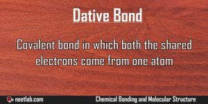 Dative Bond Chemical Bonding And Molecular Structure Explanation