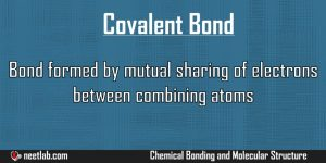 Covalent Bond Chemical Bonding And Molecular Structure Explanation