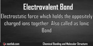 Electrovalent Bond Chemical Bonding And Molecular Structure Explanation