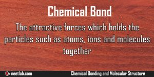 Chemical Bond Chemical Bonding And Molecular Structure Explanation