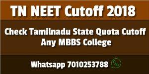 Tamilnadu Neet Cutoff 2018 Tn Any Medical College