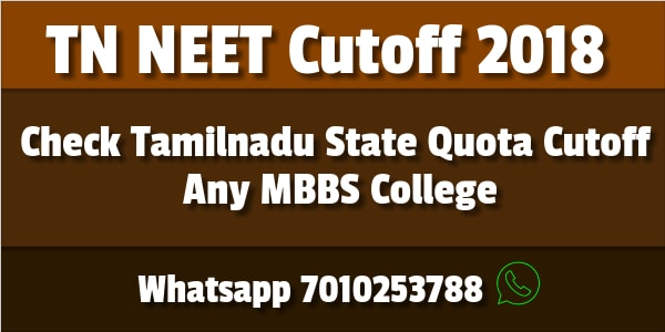 NEET Cutoff 2018 For Tamilnadu Government and Private