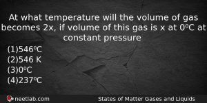 At What Temperature Will The Volume Of Gas Becomes 2x Chemistry Question