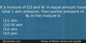 If A Mixture Of Co And N In Equal Amount Chemistry Question