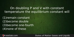 On Doubling P And V With Constant Temperature The Equilibrium Chemistry Question