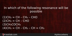 In Which Of The Following Resonance Will Be Possible Chemistry Question